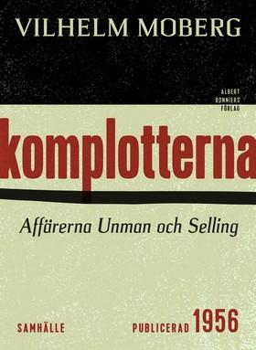 E-bok Komplotterna av Vilhelm Moberg