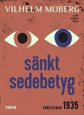 E-bok Sänkt sedebetyg av Vilhelm Moberg