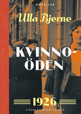 E-bok Kvinnoöden : noveller av Ulla Bjerne