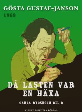 E-bok Då lasten var en häxa av Gösta Gustaf-Janson