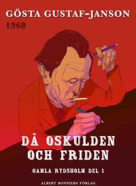 E-bok Då oskulden och friden av Gösta Gustaf-Janson