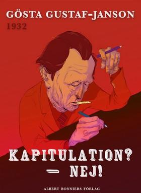 E-bok Kapitulation? - Nej! av Gösta Gustaf-Janson