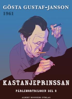 E-bok Kastanjeprinsessan av Gösta Gustaf-Janson