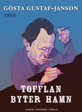 E-bok Tofflan byter hamn av Gösta Gustaf-Janson