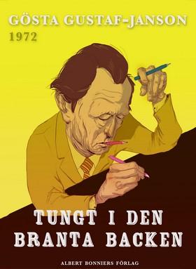 E-bok Tungt i den branta backen av Gösta Gustaf-Janson
