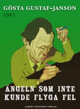 E-bok Ängeln som inte kunde flyga fel av Gösta Gustaf-Janson