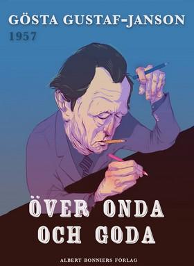 E-bok Över onda och goda av Gösta Gustaf-Janson