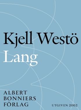E-bok Lang av Kjell Westö