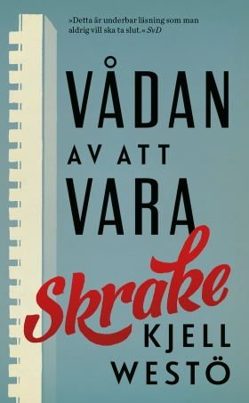 E-bok Vådan av att vara Skrake av Kjell Westö