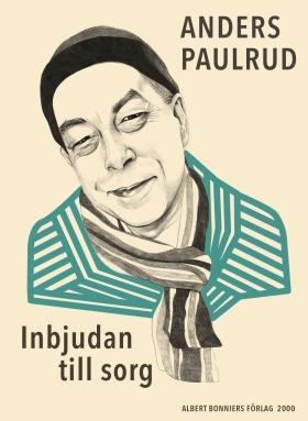 E-bok Inbjudan till sorg av Anders Paulrud