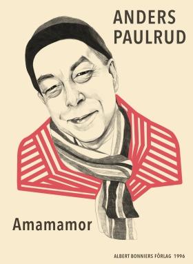 E-bok Amamamor av Anders Paulrud