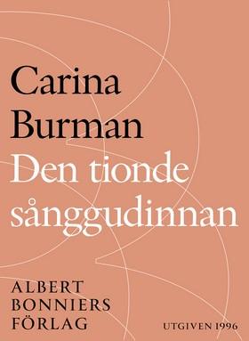 E-bok Den tionde sånggudinnan av Carina Burman