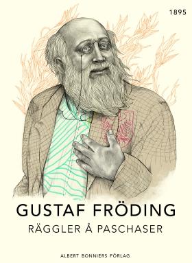 E-bok Räggler å paschaser av Gustaf Fröding