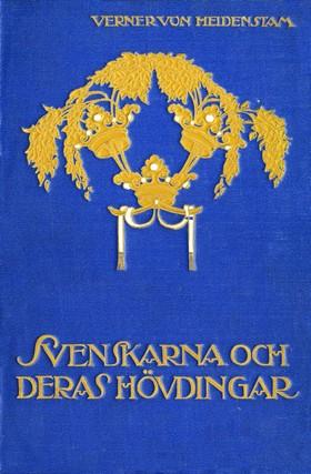 E-bok Svenskarna och deras hövdingar : Berättelser för unga och gamla av Verner von Heidenstam