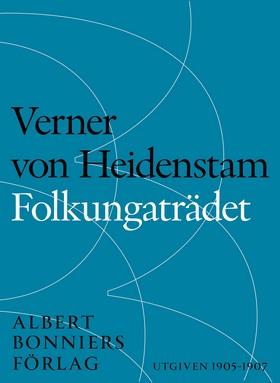 E-bok Folkungaträdet : Folke Filbyter och Bjälboarvet av Verner von Heidenstam