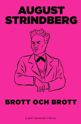 E-bok Brott och brott: komedi av August Strindberg