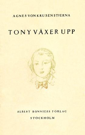 E-bok Tony växer upp: scener ur ett barndomsliv av Agnes von Krusenstjerna