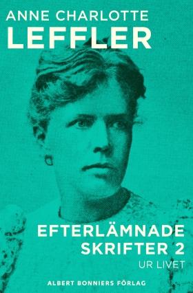E-bok Ur livet av Anne Charlotte Leffler