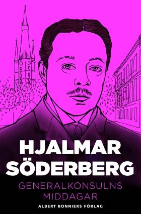 E-bok Generalkonsulns middagar av Hjalmar Söderberg