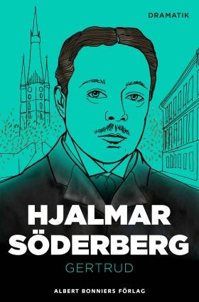 E-bok Gertrud : skådespel i tre akter av Hjalmar Söderberg