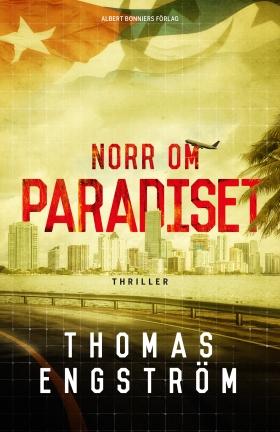 E-bok Norr om paradiset av Thomas Engström