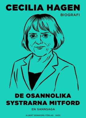 E-bok De osannolika systrarna Mitford : en sannsaga av Cecilia Hagen