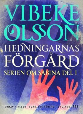 E-bok Hedningarnas förgård : berättelse av Vibeke Olsson