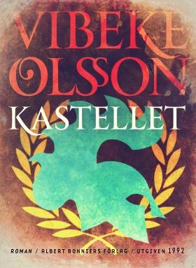 E-bok Kastellet : berättelse av Vibeke Olsson