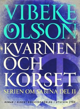 E-bok Kvarnen och korset : berättelse av Vibeke Olsson