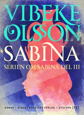 E-bok Sabina : berättelse av Vibeke Olsson