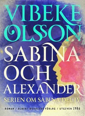 E-bok Sabina och Alexander : berättelse av Vibeke Olsson
