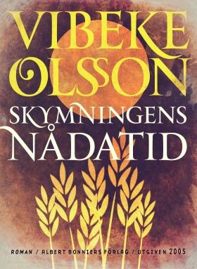 E-bok Skymningens nådatid av Vibeke Olsson