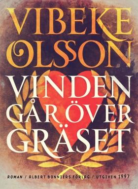 E-bok Vinden går över gräset av Vibeke Olsson