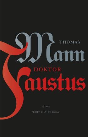 E-bok Doktor Faustus av Thomas Mann