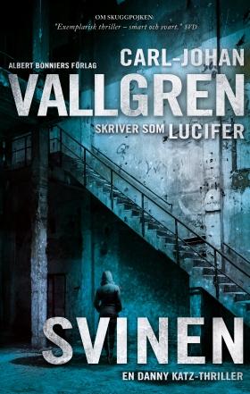 E-bok Svinen av Carl-Johan Vallgren