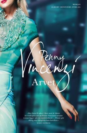 E-bok Arvet av Penny Vincenzi