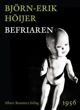 E-bok Befriaren av Björn-Erik Höijer