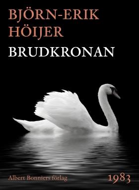 E-bok Brudkronan av Björn-Erik Höijer