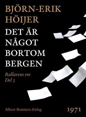 E-bok Det är något bortom bergen av Björn-Erik Höijer