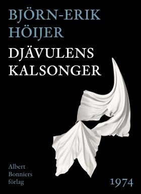 E-bok Djävulens kalsonger av Björn-Erik Höijer