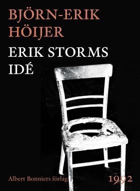 E-bok Erik Storms idé av Björn-Erik Höijer