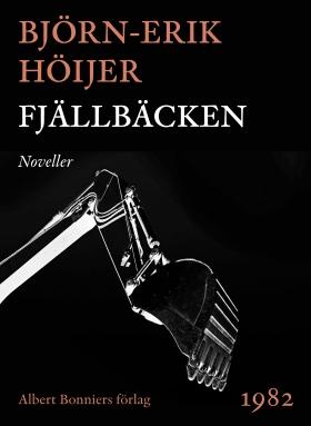 E-bok Fjällbäcken : noveller av Björn-Erik Höijer