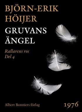 E-bok Gruvans ängel av Björn-Erik Höijer