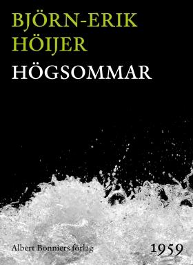E-bok Högsommar av Björn-Erik Höijer