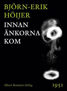 E-bok Innan änkorna kom av Björn-Erik Höijer