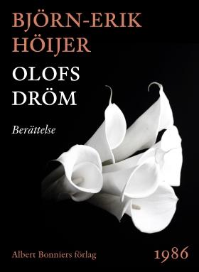 E-bok Olofs dröm : Berättelse av Björn-Erik Höijer