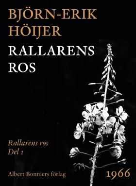 E-bok Rallarens ros av Björn-Erik Höijer