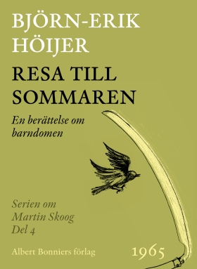 E-bok Resa till sommaren : en berättelse från barndomen av Björn-Erik Höijer