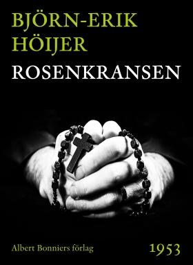 E-bok Rosenkransen av Björn-Erik Höijer
