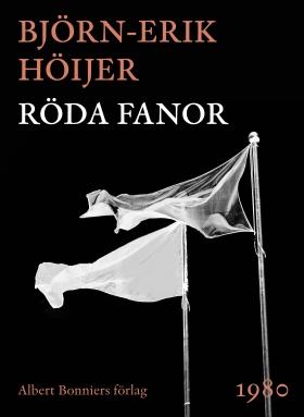 E-bok Röda fanor av Björn-Erik Höijer